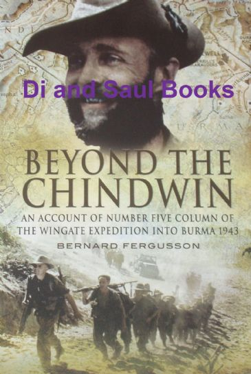 Beyond the Chindwin, by Bernard Fergusson